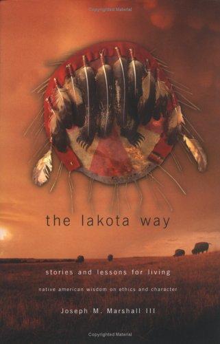 9780670894567: Lakota Way: Stories & Lessons for Living