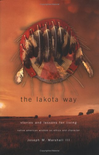 9780670894567: Lakota Way: Stories and Lessons for Living