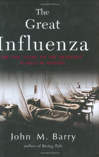 9780670894734: The Great Influenza: The Epic Story of the Deadliest Plague in History