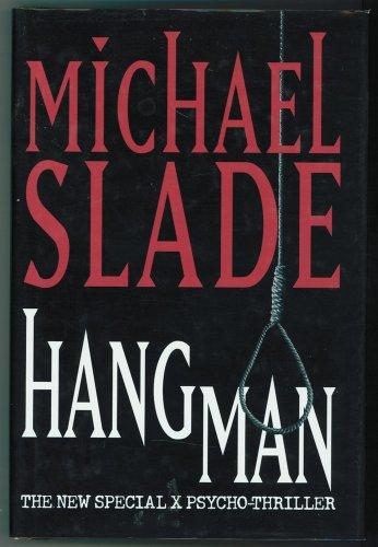 Hangman: A Psycho-Thriller: Slade, Michael