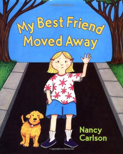 9780670894987: My Best Friend Moved Away