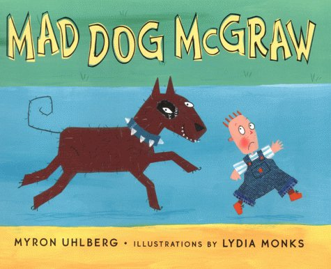 9780670896349: Mad Dog McGraw (Viking Kestrel picture books)