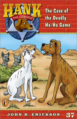 9780670896400: The Case of the Deadly Ha-Ha Game #37 (Hank the Cowdog)