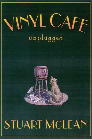 9780670896530: The Vinyl Cafe unplugged