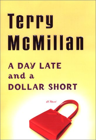 A Day Late and a Dollar Short: McMillan, Terry