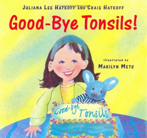 9780670897759: Good-Bye, Tonsils