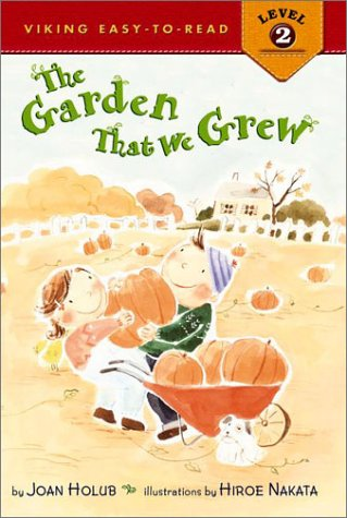 9780670897995: The Garden That We Grew (Viking Easy-to-Read. Level 2)