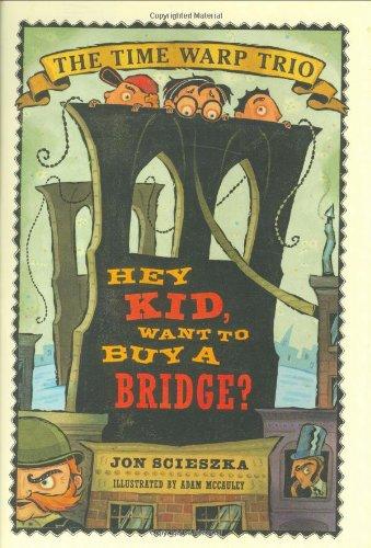 9780670899166: Hey Kid, Want to Buy A Bridge?