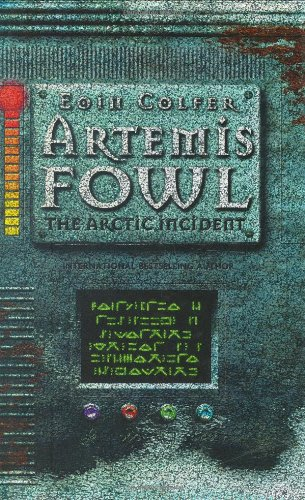 Artemis Fowl the Arctic Incident: Eoin Colfer