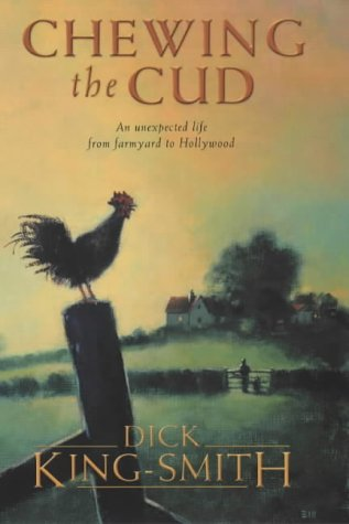 Chewing the Cud: King-Smith, Dick