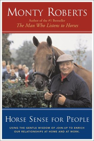 9780670899753: Horse Sense for People : Using the Gentle Wisdom of Join-Up to Enrich Our Relationships at Home and at Work