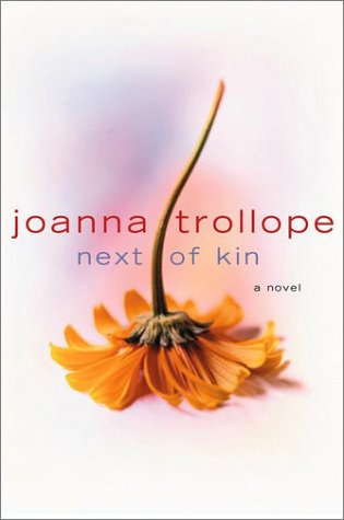 Next of Kin- SIGNED: Trollope, Joanna