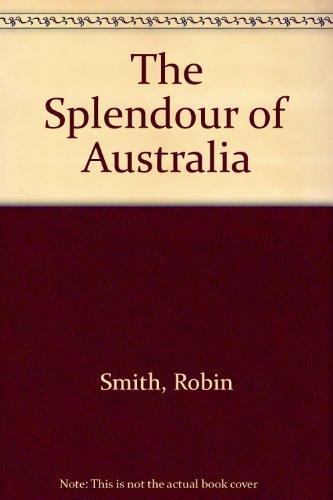 9780670900039: The Splendour of Australia
