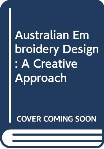 9780670900916: Australian Embroidery Design: A Creative Approach