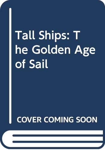 9780670901067: Tall Ships - The Golden Age Of Sail
