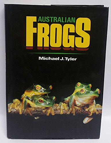 9780670901234: Australian Frogs: A Natural History.