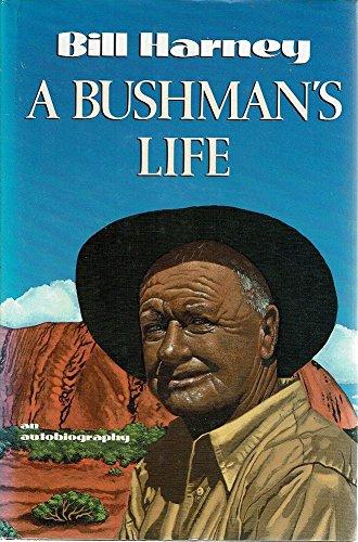9780670902958: A Bushman's Life: An Autobiography