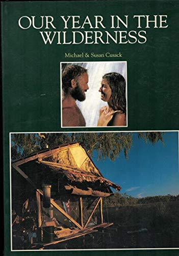 9780670903832: Our Year in the Wilderness
