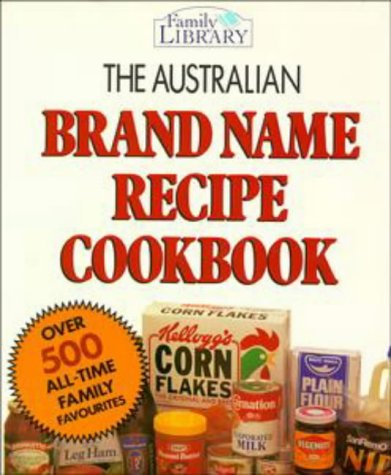 9780670904174: The Australian Brand Name Recipe Cookbook