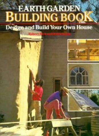 9780670904204: Earth Garden Building Book: Design and Build Your Own House