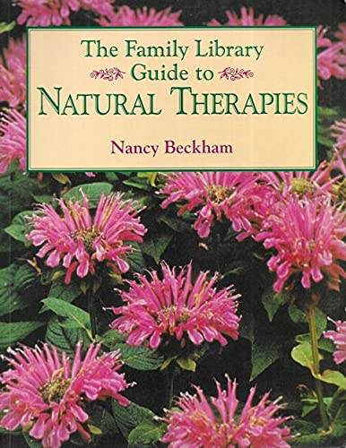 The Family Libary Guide to Natural Therapies