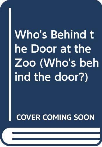 Who's Behind the Door at the Zoo? (0670905399) by Michael Salmon