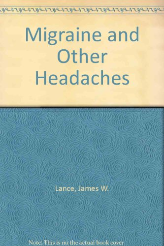9780670906642: Migraine And Other Headaches: A Practical Guide to Understanding, Peventing And Treating Headaches