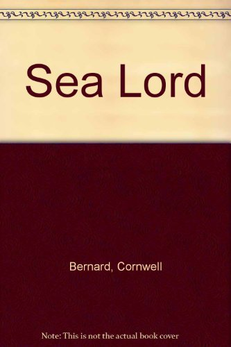 9780670907694: Sea Lord