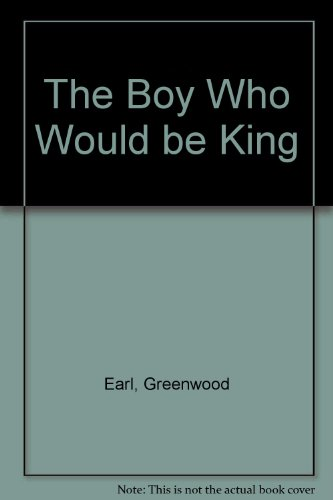 9780670907779: The Boy Who Would be King: An Intimate Portrait of Elvis Presley By His Cousin