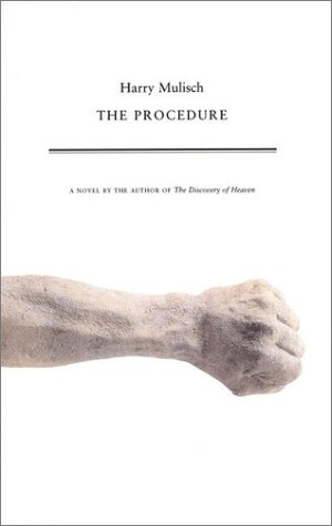 The Procedure: Mulisch, Harry