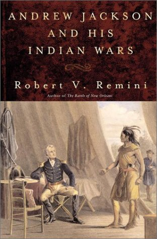 9780670910250: Andrew Jackson & His Indian Wars