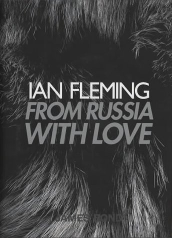 From Russia with Love (James Bond 007): Ian Fleming