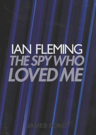 9780670910472: The Spy Who Loved Me (James Bond 007)
