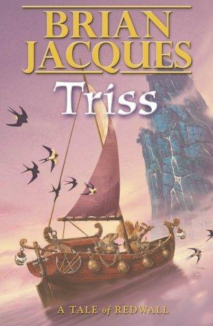 Triss (Redwall, Book 15): Brian Jacques