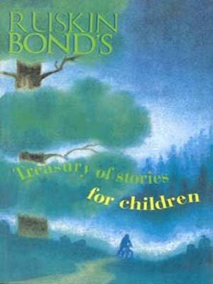 Ruskin Bond's Treasury of Stor: Ruskin Bond