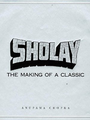 9780670910861: Sholay: The Making of a Classic (Hardcover)