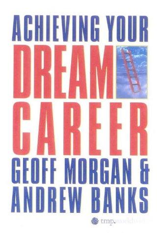 9780670910915: Achieving Your Dream Career
