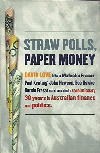 Straw Polls, Paper Money: Australia, Asia and the Major Powers (0670910929) by David Love