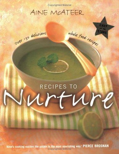9780670910939: Recipes to Nurture