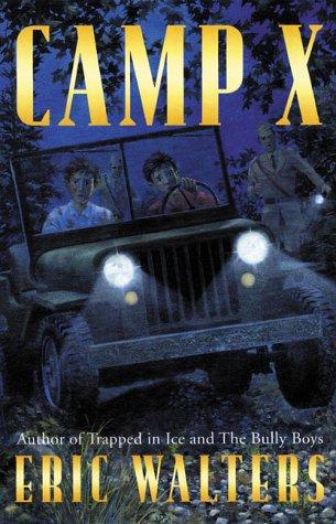 Camp X: Walters, Eric