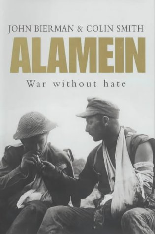 9780670911097: Alamein: War without Hate