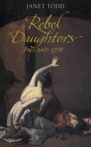 9780670911165: Rebel Daughters: Ireland in Conflict 1798