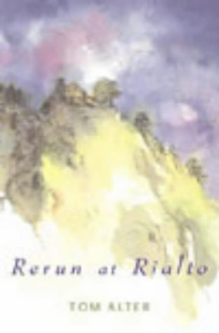 Rerun at Rialto: Alter, Tom
