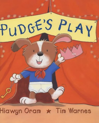 9780670911349: Pudge's Play (Viking Kestrel picture books)