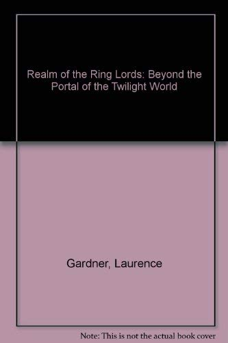 9780670911790: Realm of the Ring Lords: Beyond the Portal of the Twilight World