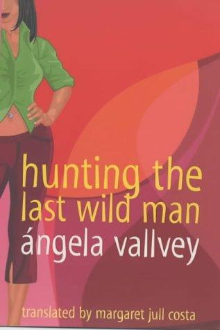 9780670912100: Hunting the Last Wild Man