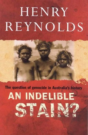 9780670912209: An indelible stain?: The question of genocide in Australia's history