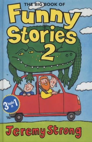 9780670912391: The Big Book of Funny Stories 2: My Dad's Got an Alligator!, My Granny's Great escape, There's a Pharaoh in Our Bath.: Bk. 2