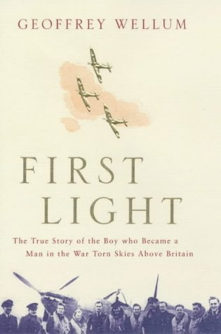 9780670912483: First Light: The True Story of the Boy who became a Man in the War-torn Skies above Britain