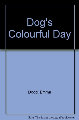 9780670912728: Dog's Colourful Day